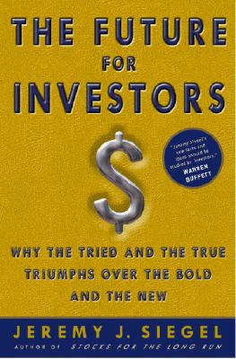 The Future For Investors By Siegel, Jeremy J.